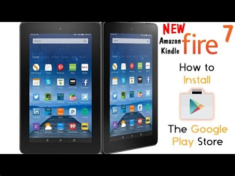 NEW Amazon Kindle Fire 7 Tablet - How to Get Google Play