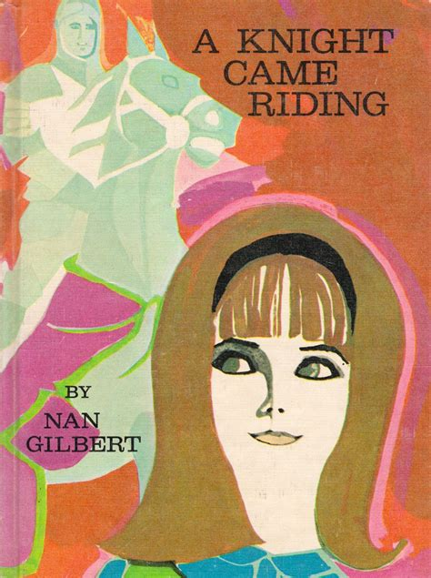 A Knight Came Riding by Nan Gilbert, cover and decorations