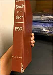 1950 Britannica Book of the Year 1950: A Record of the