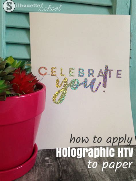 Put Holographic Heat Transfer Vinyl on Paper for an